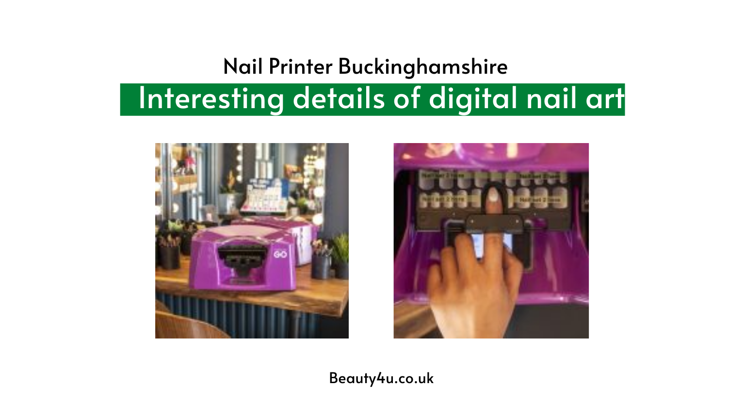 Nail Printer Buckinghamshire
